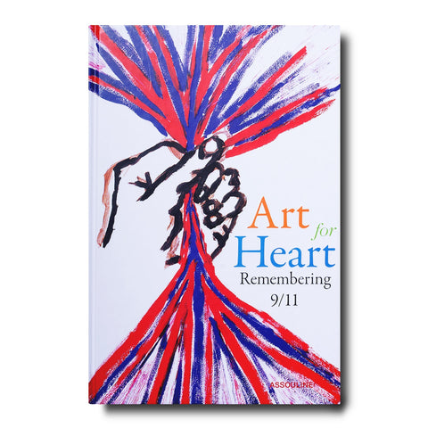 Art for Heart: Remembering 9/11 - Assouline
