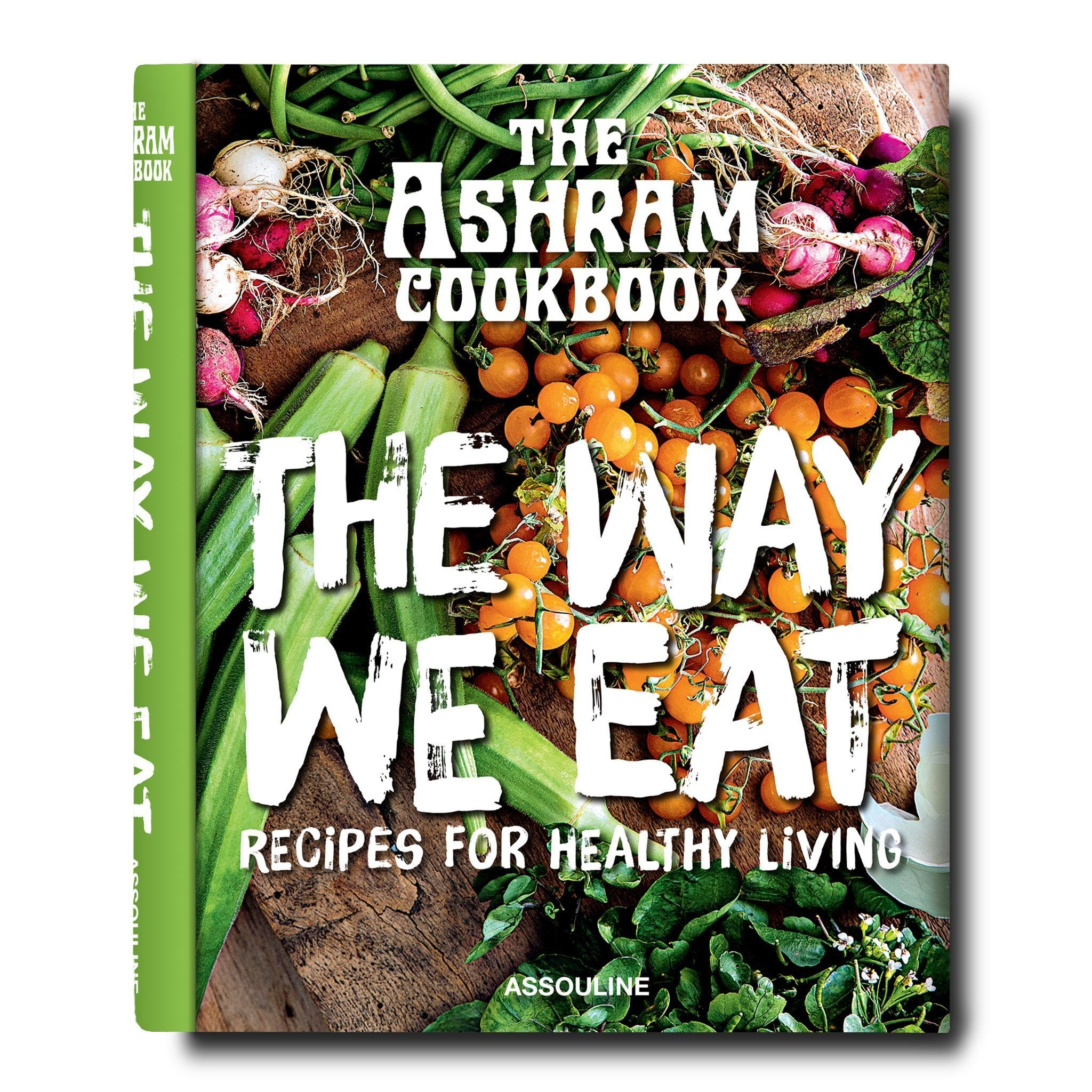 The Ashram: The Way We Eat - Assouline
