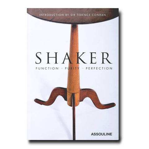 Shaker: Function, Purity, Perfection - Assouline