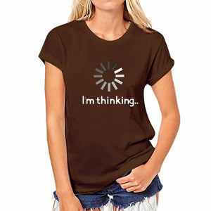 Short Sleeve  T-Shirts  Tops Tee Lady   T Shirts I'm thinking Printed Letters  vogue Tshirt