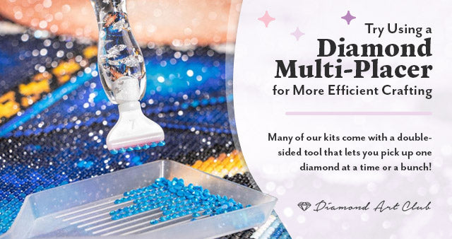 Try Using a Diamond Multi-Placer for More Efficient Crafting