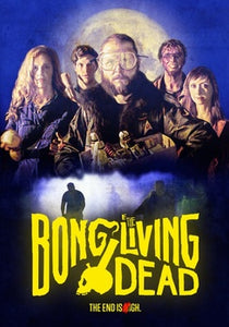 BONG OF THE LIVING DEAD (DVD) - The Crimson Screen Collectibles, horror movie collectibles, horror movie toys, horror movies, blu-rays, dvds, vhs, NECA Toys, Mezco Toyz, Pop!, Shout Factory, Scream Factory, Arrow Video, Severin Films, Horror t-shirts