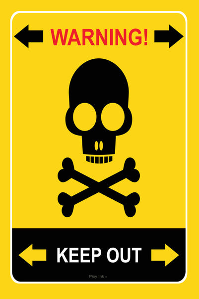 Warning Keep Out Skull and Crossbones Metal Safety Sign