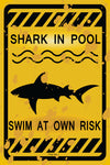 Shark In Pool Funny Metal Sign