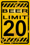Beer Limit 20 Funny Novelty Metal Street Sign