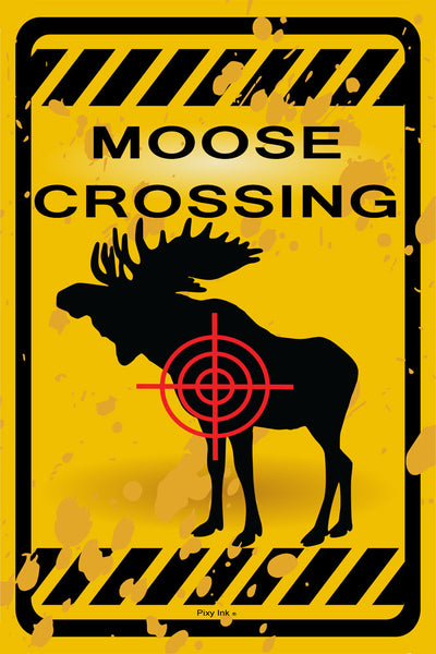 Moose Crossing Funny Metal Sign