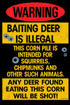 Baiting Deer is Illegal Funny Hunting Sign
