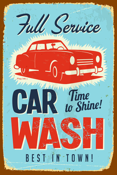 Full Service Car Wash Best In Town Retro Metal Sign
