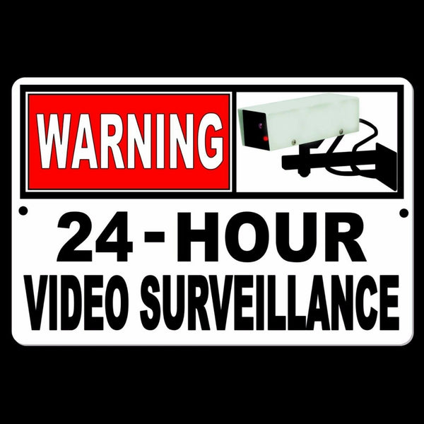 24 Hour Video Camera Surveillance Security Metal Sign Made In The USA