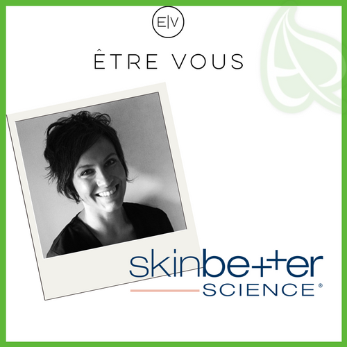 Skinbetter Science in Etre Vous