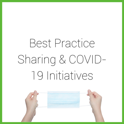 Best Practice Sharing & COVID-19 Initiatives