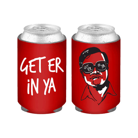 "Bubbles ""Get Er In Ya"" Koozie"