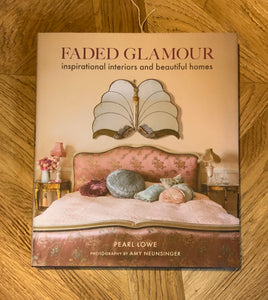 Faded Glamour Book SIGNED by Pearl Lowe