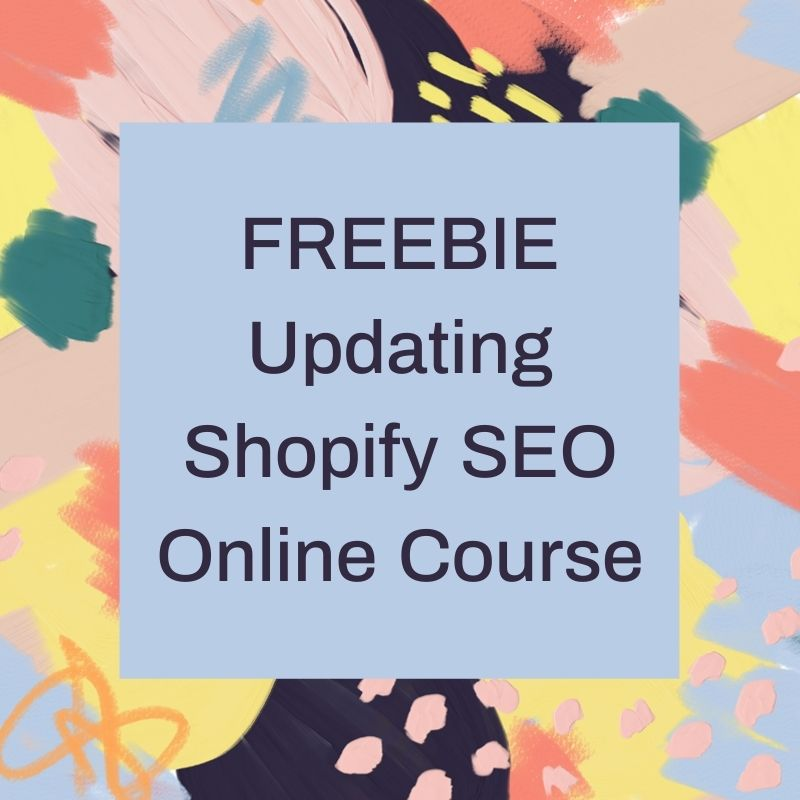 FREEBIE Basic Shopify SEO