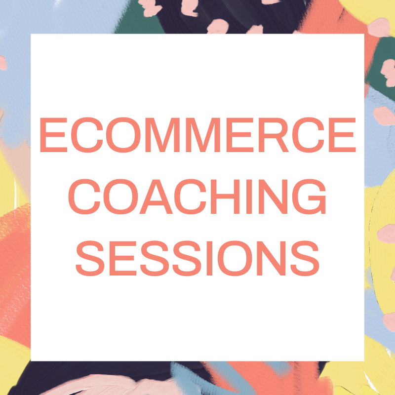 Ecommerce Online Store Coaching Sessions