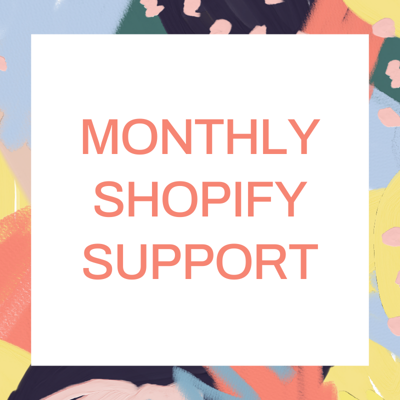 Monthly Shopify Support Package