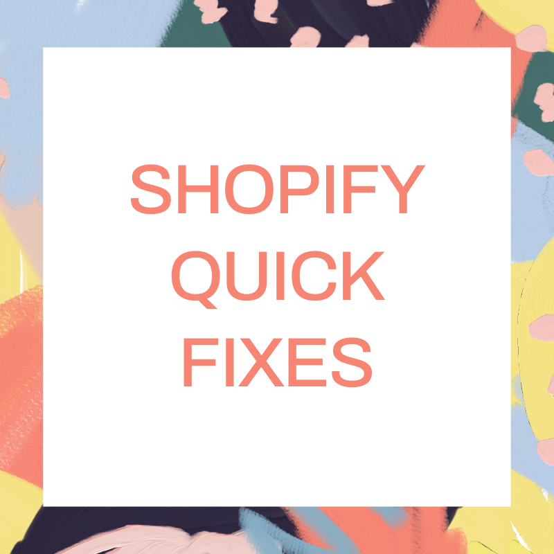Shopify Quick Fix Service