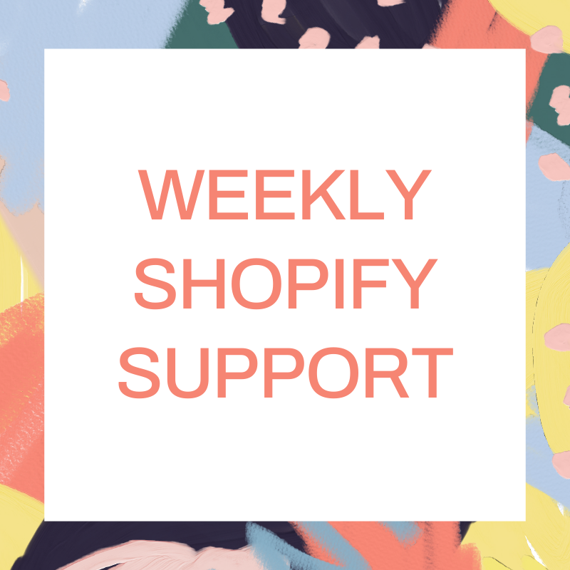 Weekly Shopify Support Package