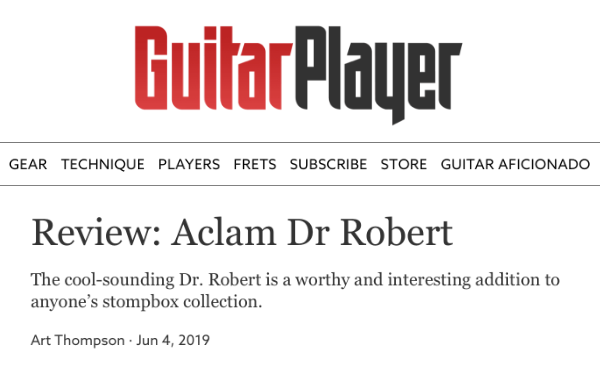 Review of Aclam Dr Robert Pedal by Guitar Player