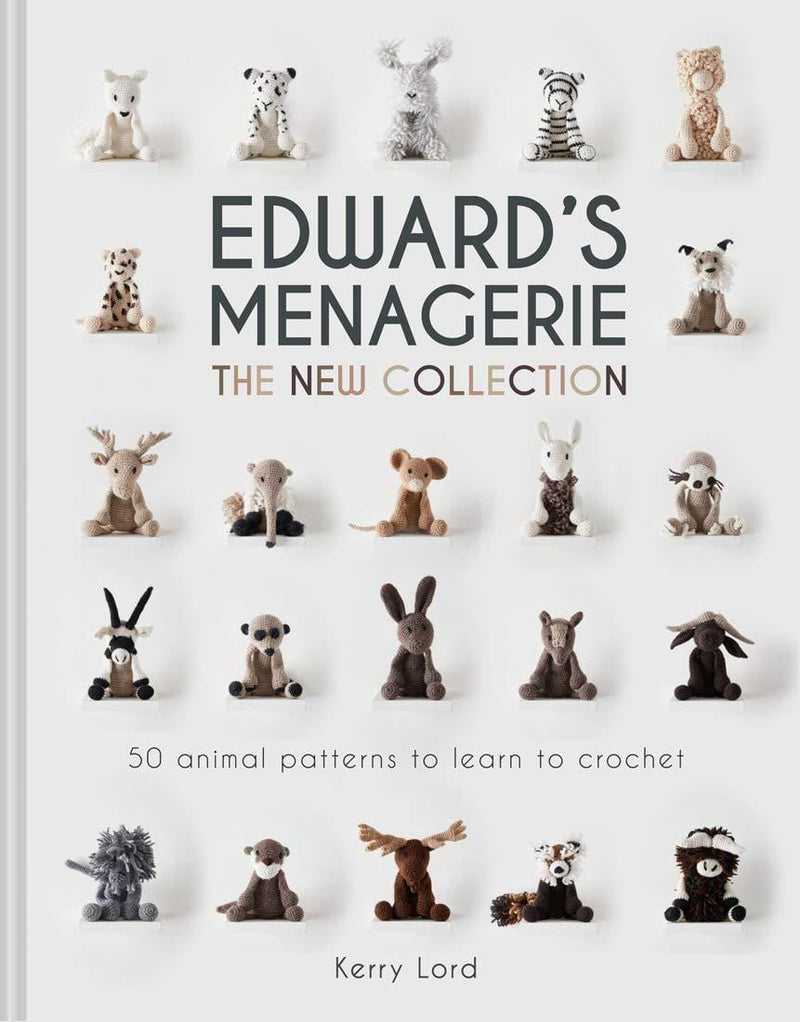 Edward's Menagerie: The New Collection (Vol. 4): 50 Animal Patterns to Learn to Crochet