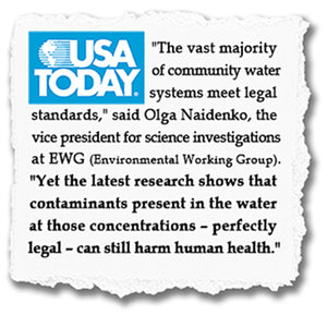 USA TODAY - Tap Water Not as Safe as You Think