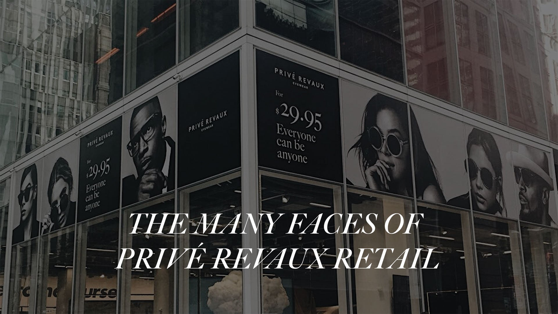 The Many Faces of Privé Revaux Retail