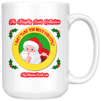 I Only Take The Best Liquids: (The Naughty Santa Collection) 15oz Mug