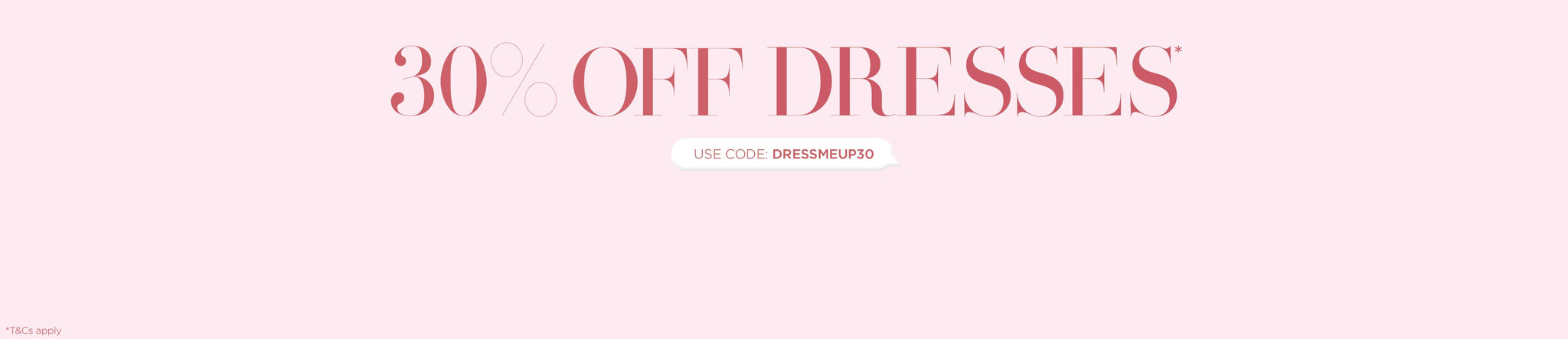 Shop 30% off Dresses