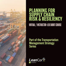 Load image into Gallery viewer, Planning for Supply Chain Risk and Resiliency