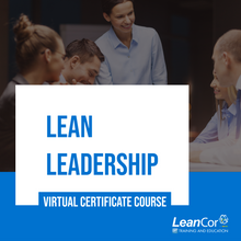 Load image into Gallery viewer, Lean Leadership: Virtual Certificate Course