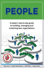 Load image into Gallery viewer, People:  A Leader's Day-to-Day Guide to Building Managing and Sustaining Lean Organizations (HARDCOPY)