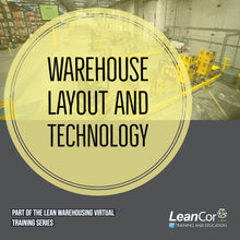 Load image into Gallery viewer, Warehouse Layout and Technology (VIRTUAL / ON DEMAND)