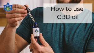How to use CBD Oil - KC Hemp Co.®