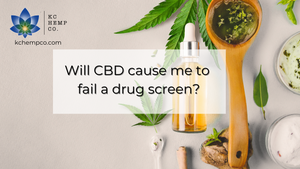 Will CBD Show Up on a Drug Test? - KC Hemp Co.®