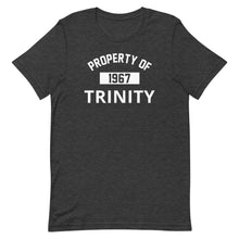 Load image into Gallery viewer, Property of Trinity Short-Sleeve Unisex T-Shirt