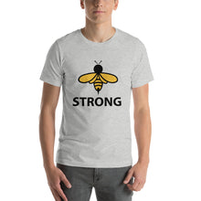 Load image into Gallery viewer, BEE TEES: Bee Strong Short-Sleeve Unisex T-Shirt