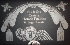 18th and 19 Century Historic Fatalities and Tragic Events