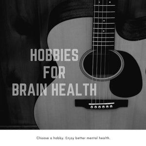 Hobbies for Brain Health