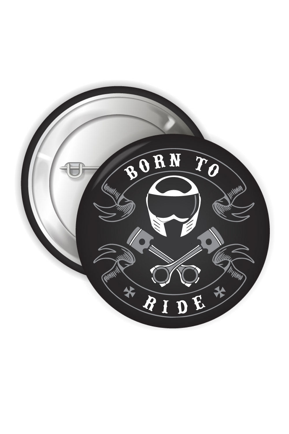 Button Badges - Born To Ride - ChrisCross.in