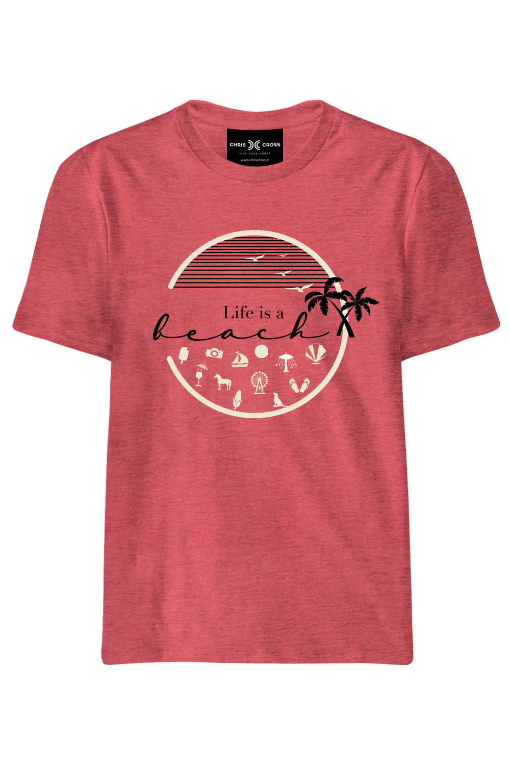 Life Is A Beach T Shirt - ChrisCross.in