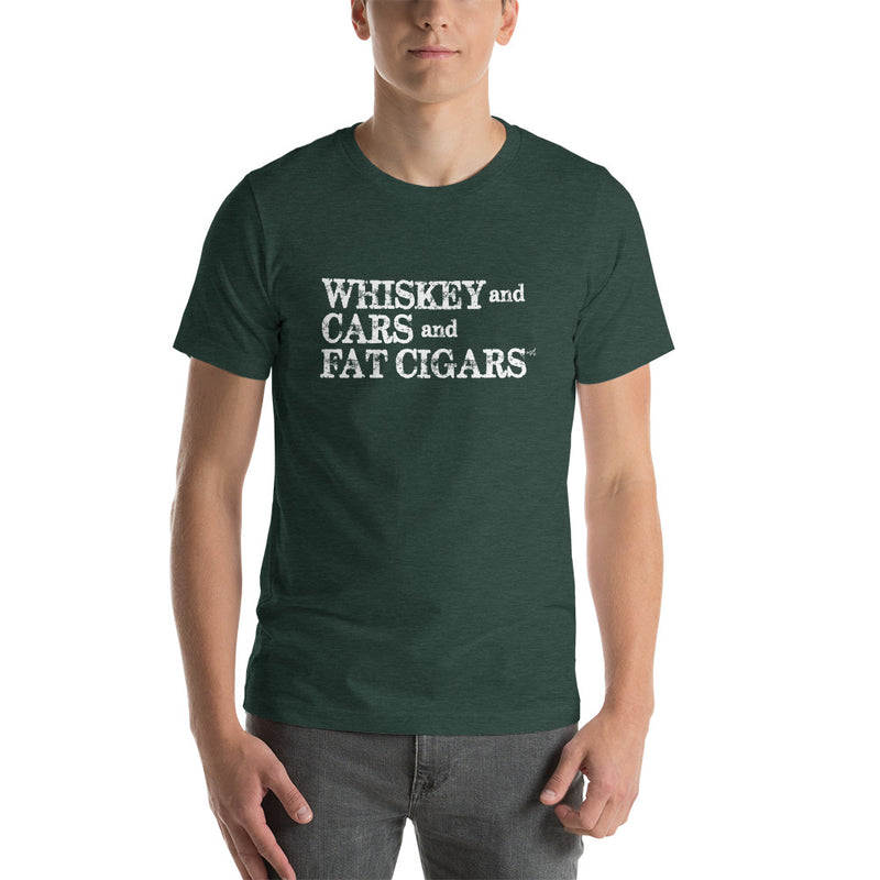 Whiskey and Cars and Fat Cigars Mens T-Shirt - White Lettering