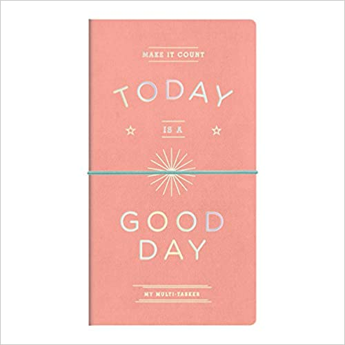 Galison - Make It Count, Today is a Good Day Multi-tasker/Journal