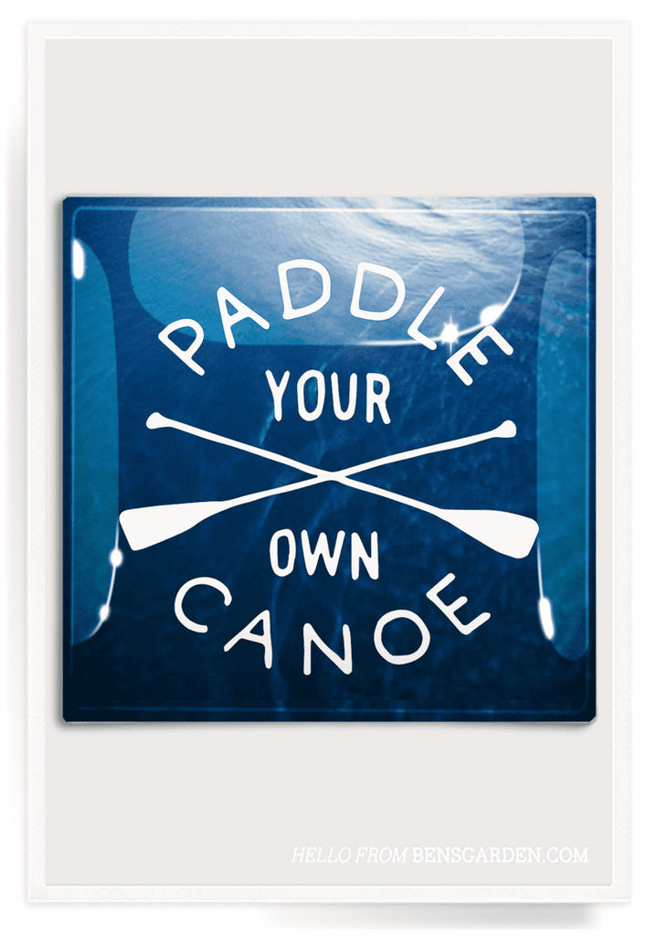 Ben's Garden - Tray: Paddle Your Own Canoe