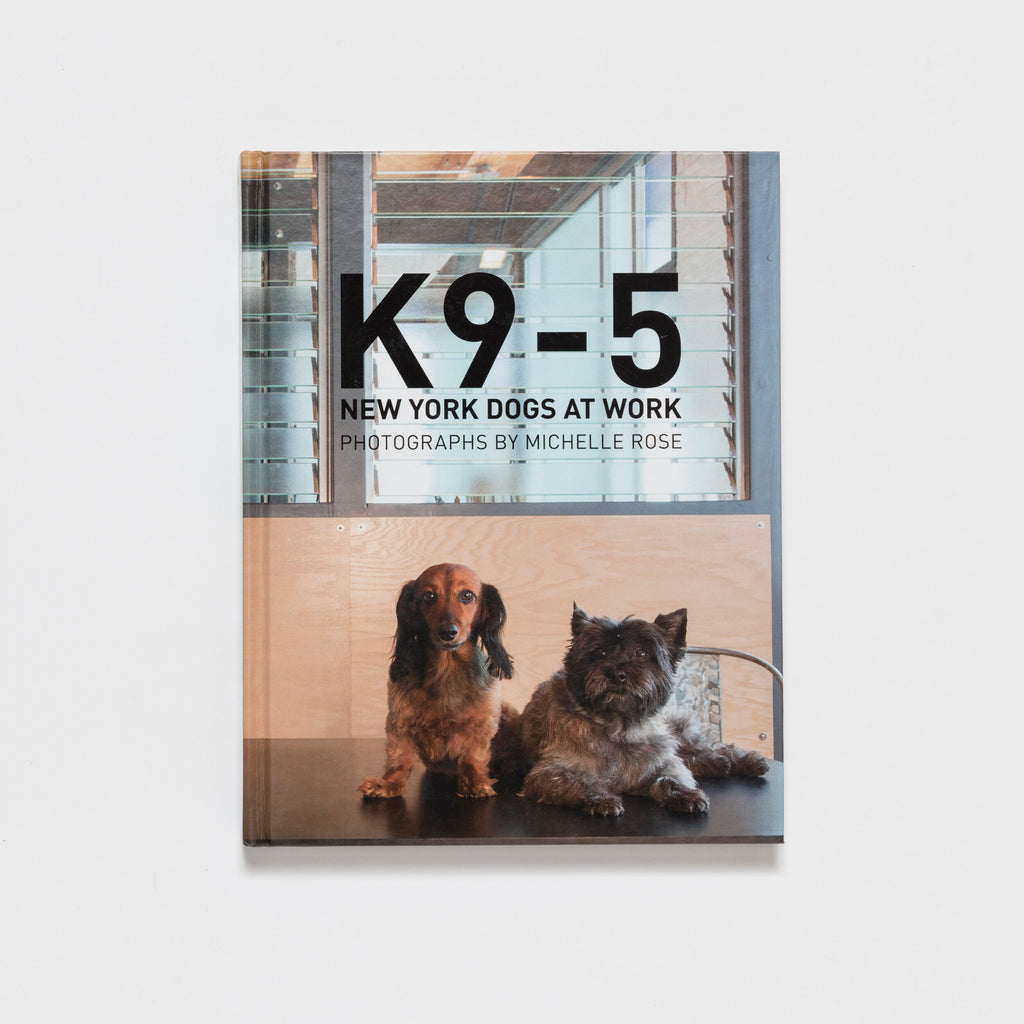 K9-5 New York Dogs at Work - Book