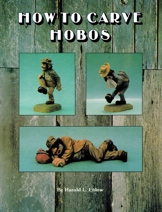 How to Carve Hobos - Enlow