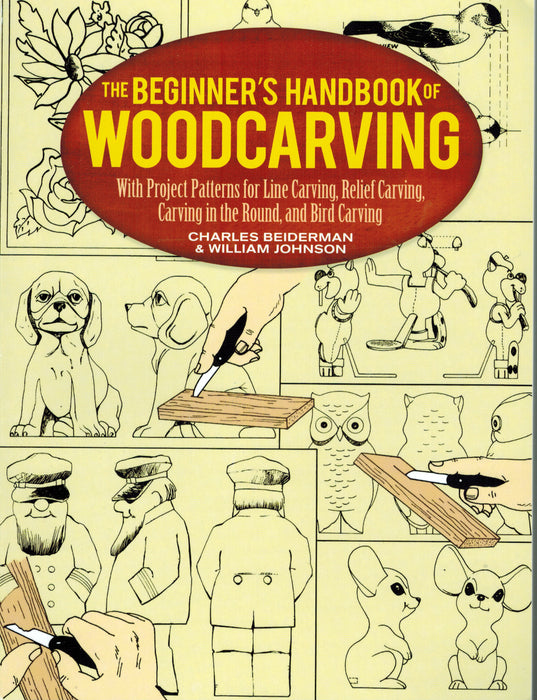 The Beginners Handbook of Woodcarving-Beiderman & Johnson