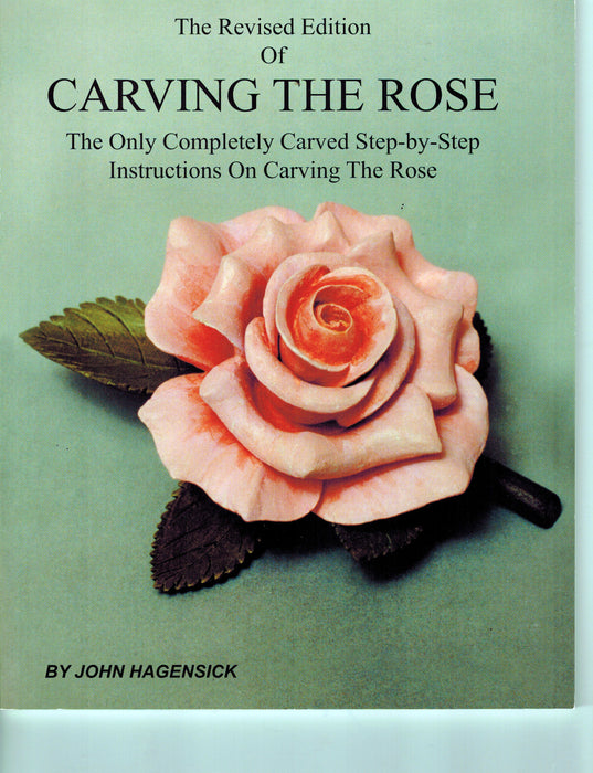 Carving the Rose - Hagensick