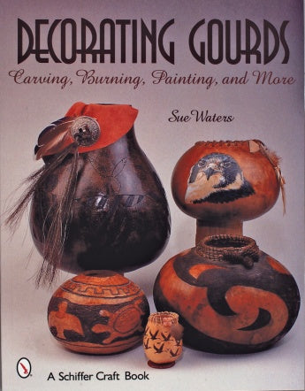 Decorating Gourds- Carving, Burning & painting - Waters