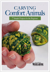 Carving Comfort Animals-7 Simple Projects for the Beginner - WCI