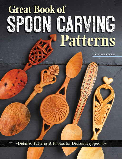 Great Book of Spoon Carving Patterns - Western